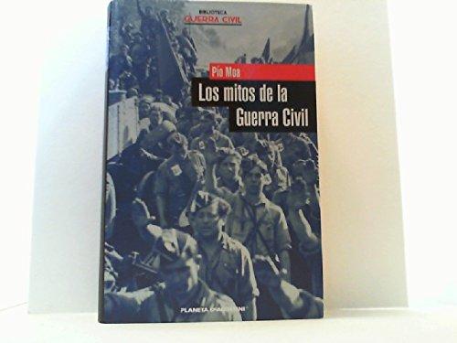 Los mitos de la Guerra Civil: Amazon.es: Moa, Pío: Libros