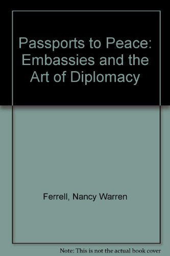 Passports to Peace: Embassies and the Art of ()