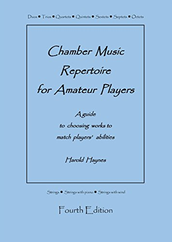 Players Chamber (Chamber Music Repertoire for Amateur Players: A Guide to Choosing Works to Match Players' Abilities)