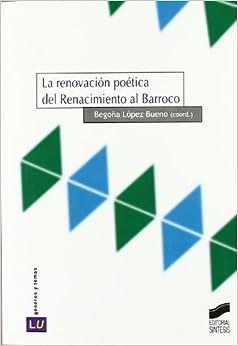Book La renovación poética del Renacimiento al Barroco