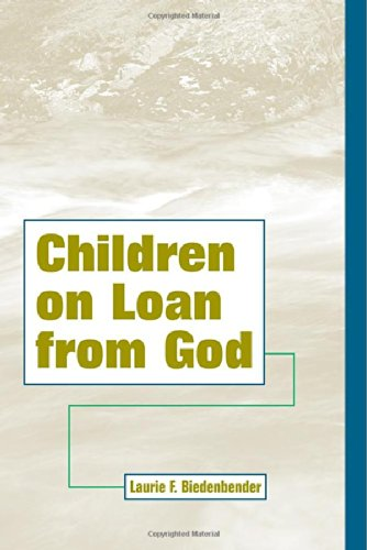 Price comparison product image Children On Loan From God (Family Life Series)