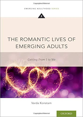 Pdf Fitness The Romantic Lives of Emerging Adults: Getting from I to We (Emerging Adulthood Series)
