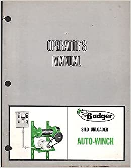 7/1969 BADGER SILO UNLOADER AUTO-WINCH OPERATORS MANUAL P/N