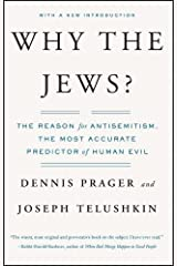 Why the Jews?: The Reason for Antisemitism Paperback