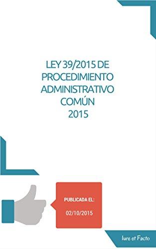Descargar Libro Ley Del Procedimiento Administrativo Común De Las Administraciones Públicas: Con índice. Iure Et Facto