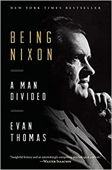 image for Being Nixon: A Man Divided