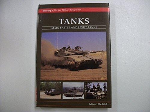 Tanks: Main Battle and Light Tanks (Modern Military Equipment) by Marsh Gelbart (31-Dec-1996) Hardcover ()