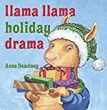 img - for Anna Dewdney: Llama Llama Holiday Drama (Hardcover); 2010 Edition book / textbook / text book