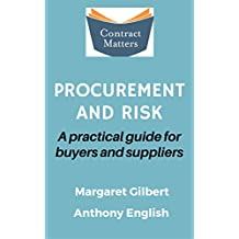 Contract Matters: Procurement and Risk: A practical guide for buyers and suppliers