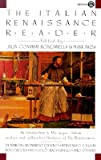 The Italian Renaissance Reader, , 0452008735