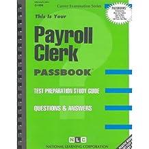 [(Payroll Clerk * * )] [Author: Jack Rudman] [Dec-1994]