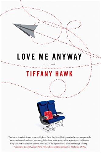 Love Me Anyway: A Novel - Glory Cart Morning