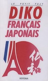 Le Petit Fujy Diko : Français-Japonais/Japonais-Français par Jean-Yves Lamant