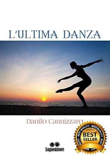 LULTIMA DANZA (Italian Edition) - Kindle edition by DANILO ...