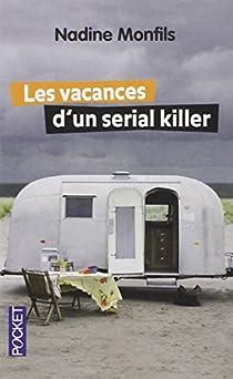 Les vacances d'un serial killer par Monfils