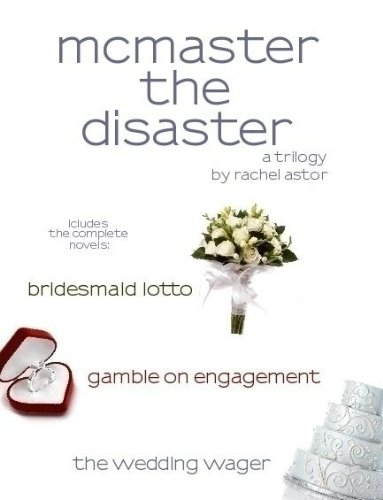 Mcmaster the disaster trilogy kindle edition by rachel astor mcmaster the disaster trilogy by astor rachel fandeluxe Document