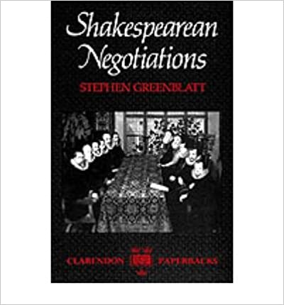 [(Shakespearean Negotiations: The Circulation of Social Energy in Renaissance England)] [Author: Stephen J. Greenblatt] published on (September, 2001)