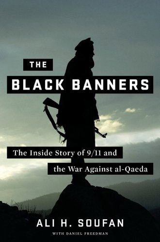 The Black Banners: The Inside Story of 9/11 and the War Against al-Qaeda