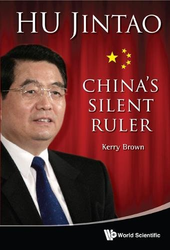 Download Hu Jintao: China's Silent Ruler PDF