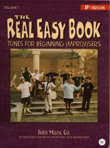 The Real Easy Book, Vol. 1: Tunes for Beginning Improvisers (B-flat version)