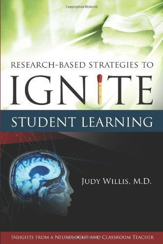 Research Based Strategies to Ignite Student Learning Insights from a Neurologist and Classroom Teacher by Willis, Judy [Association for Supervision & Curriculum Deve,2006] (Paperback)