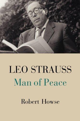 Read Online Leo Strauss: Man Of Peace pdf