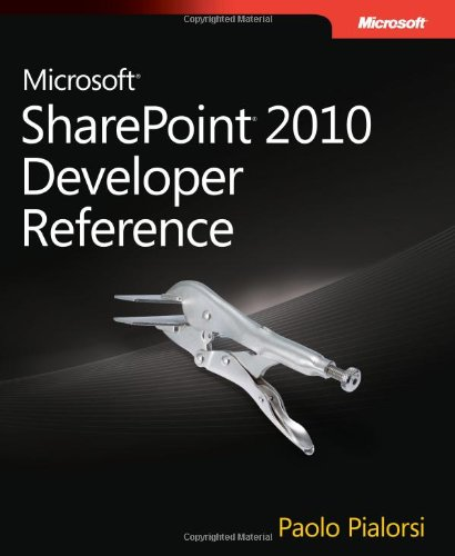 Microsoft SharePoint 2010 Developer Reference