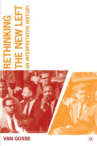 Rethinking the New Left: An Interpretative History