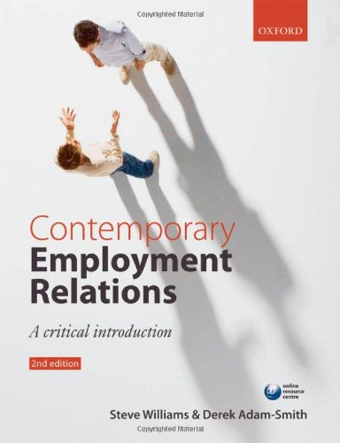 Contemporary Employment Relations: A Critical Introduction
