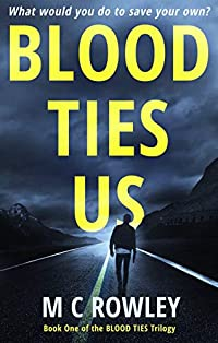 Blood Ties Us by M C Rowley ebook deal