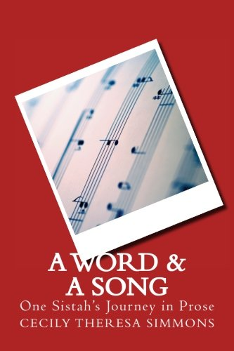 A Word & A Song: One Sistah's Journey in Prose PDF