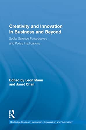 """creativity and innovation in organizations business essay The terms, """"creativity"""" and """"innovation"""" are often used interchangeably in organizations it is important to understand the difference creativity is the generation of new ideas where as,innovation is the implementations of creative ideas in order to generate value, usually through reduced."""