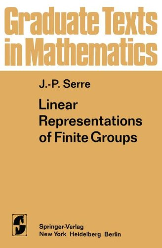 Linear Representations of Finite Groups (Graduate Texts in Mathematics) (v. 42)