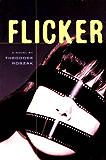 Flicker: A Novel (Rediscovered Classics)
