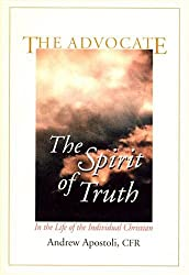 Advocate: The Spirit of Truth in the Life of the Individual Christian