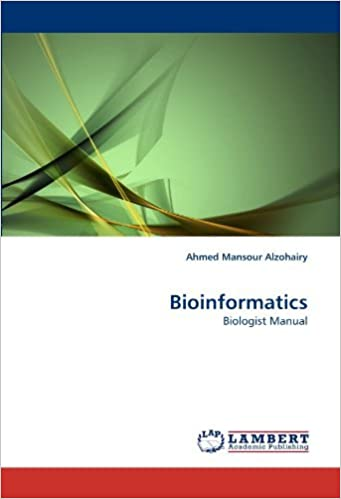 Download online Bioinformatics: Biologist Manual by Ahmed Mansour Alzohairy (2011-04-08) PDF