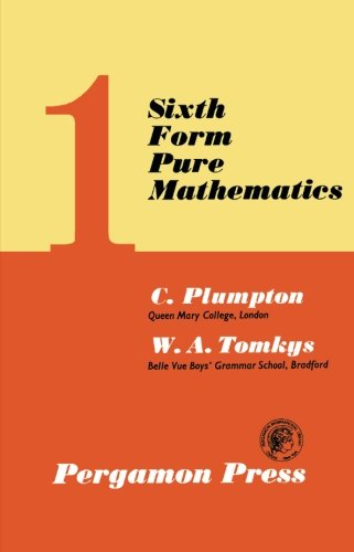 Sixth Form Pure Mathematics: Volume 1 (v. 1)