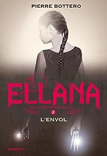 Le pacte des Marchombres 02 : Ellana, l'envol
