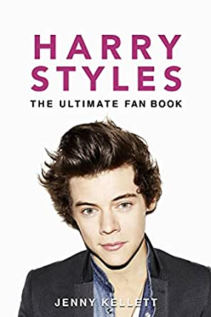 Harry Styles: Ultimate Fan Book 2015: Harry Styles Facts, Quiz and