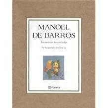 Memorias Inventadas: A Segunda Infancia (Portuguese Edition)