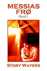 Messias Fr?? Bind I by Story Waters (2006-07-01) Paperback