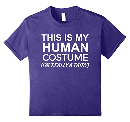 Kids This is My Human Costume, Really a Fairy T-shirt Halloween 12 Purple (Last Minute Fairy Costume)