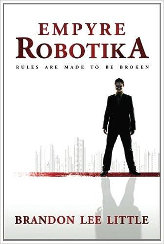 Download online Empyre Robotika PDF, azw (Kindle), ePub