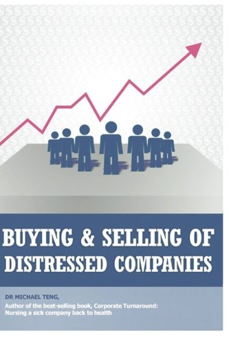Buying and selling distressed companies