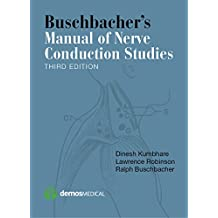 Buschbacher's Manual of Nerve Conduction Studies, Third Edition