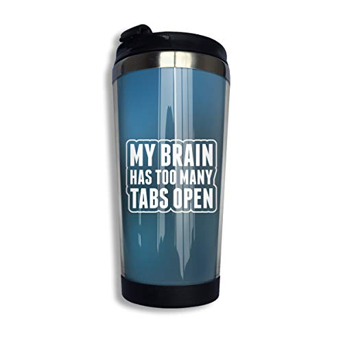 Arsmt My Brain Has Too Many Tabs Open 13.5oz Stainless Steel Coffee Mug Leakproof Insulated Sport Bottle