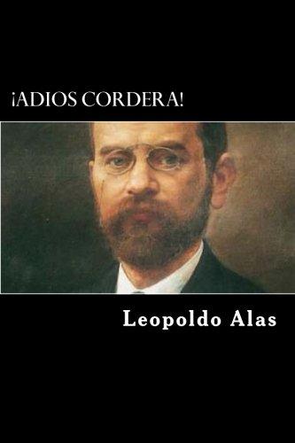¡Adios Cordera! (Spanish Edition) [Leopoldo Alas] (Tapa Blanda)