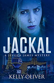 JACKAL: A Suspense Thriller (Jessica James Mysteries) by [Oliver, Kelly]