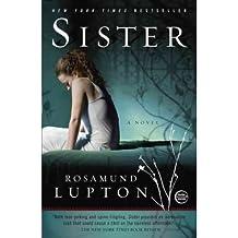 [ [ [ Sister[ SISTER ] By Lupton, Rosamund ( Author )Dec-20-2011 Paperback
