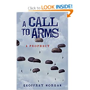A CALL TO ARMS Geoffrey Morgan